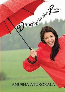 Dancing in the Rain: Words of Comfort and Hope For a Sad Heart