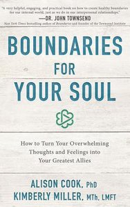 Boundaries For Your Soul: How to Turn Your Overwhelming Thoughts and Feelings Into Your Greatest Allies (Unabridged, 7 Cds)