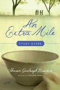 An Extra Mile (Study Guide) (#04 in Sensible Shoes Series)