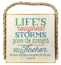 Gone Coastal Plaque: Lifes Roughest Storms... (Hebrews 6:29)