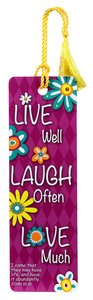 Tassal Bookmark: Live Well, Laugh Often, Love Much