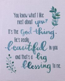 Canvas Wall Art: Its the God Thing.... ((In)courage Gift Product Series)