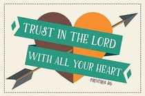 Poster Small: Trust in the Lord With All Your Heart
