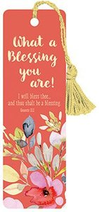 Tassel Bookmark: What a Blessing You Are