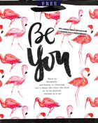 Gift Bag Medium: Be You (Incl Two Sheets Tissue Paper & Gift Tag) (Sadie Robertson Gift Products Series)