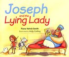 Joseph and the Lying Lady (#3 in Young Joseph Series)