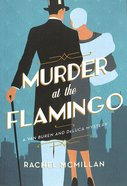 Murder At the Flamingo (#01 in A Van Buren And Deluca Mystery Series)