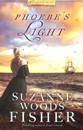 Phoebes Light (#01 in Nantucket Legacy Series)