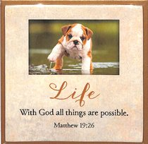 Touching Thoughts Magnet: Life... With God All Things Are Possible (Matthew 19:26)