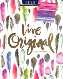 Gift Bag Medium: Live Original (Incl Two Sheets Tissue Paper & Gift Tag, Gold Foil) (Sadie Robertson Gift Products Series)