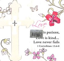 Mark My Words Ceramic Plaque: Love is Patient, Love is Kind...Love Never Fails