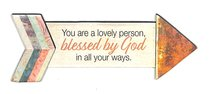 Pathway Magnets: You Are a Lovely Person, Blessed By God, in All Your Ways