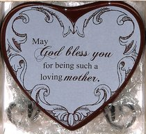 Plaque Heart to Heart: May God Bless You For Being Such a Loving Mother, Blue