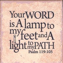 Plaque Tabletop: Your Word is a Lamp to My Feet.... (Psalm 119:105)