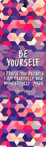 Tassal Bookmark: Be Yourself - Psalm 139:14