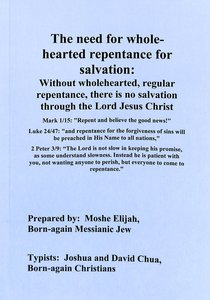The Need For Wholehearted Repentance For Salvation