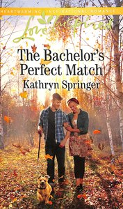 The Bachelors Perfect Match (Castle Falls) (Love Inspired Series)