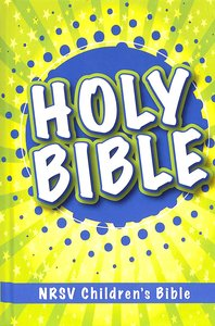 NRSV Childrens Bible Ages 8-12