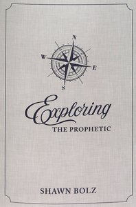 Exploring the Prophetic Devotional