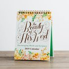 2019 Desktop Calendar: The Beauty of His Word, Encouraging Words & Scripture