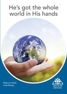 Hes Got the Whole World in His Hands (Faith For Life Series)
