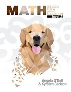 Math Level 2 (#2 in Lessons For A Living Education Series)