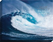 Canvas Wall Art: You, Lord God Are Mighty, Large Sea Wave