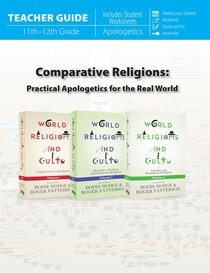 Comparative Religions: Practical Apologetics For the Real World (Teacher Guide)
