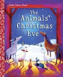 The Animals Christmas Eve (Little Golden Book Series)