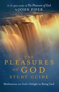 Pleasures of God, DVD Study Guide