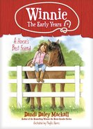 A Horses Best Friend (#02 in Winnie: The Early Years Series)