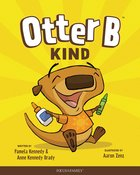 Kind (#02 in Otter B Series)