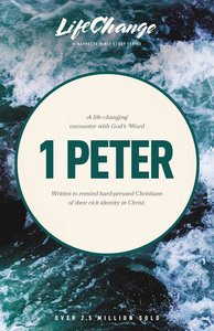 1 Peter (Lifechange Study Series)