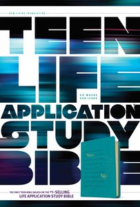 NLT Teen Life Application Study Bible Teal (Black Letter Edition)