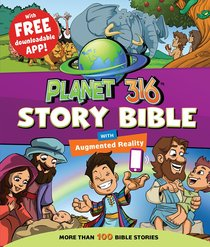 Planet 316 Story Bible (With Free Downloadable App)