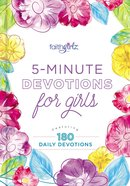 5-Minute Devotions For Girls: Featuring 180 Daily Devotions (Faithgirlz! Series)
