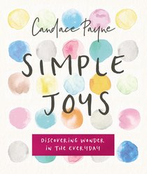 Simple Joys: Laughing Your Way to Contentment, Comfort and Peace
