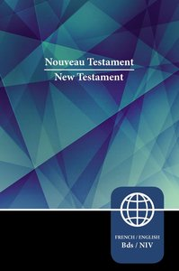 Semeur/Niv French/English Bilingual New Testament (Black Letter Edition)