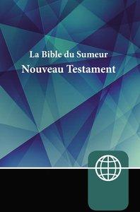 Semeur La Bible Du Semeur Nouveau Testament (French New Testament)