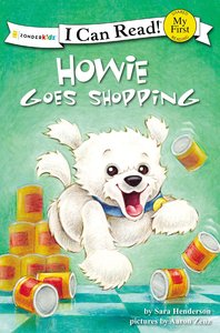 Howie Goes Shopping (My First I Can Read! Series)