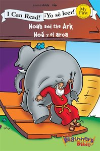 Yo Se Leer! Noe Y El Arca (Noah and the Ark) (My First I Can Read/beginners Bible Series)