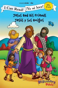 Yo Se Leer!: Jesus Y Sus Amigos (Jesus and His Friends) (My First I Can Read/beginners Bible Series)