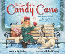 The Legend of the Candy Cane (Newly Illustrated Edition)