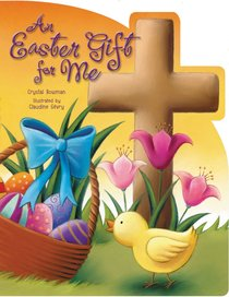 An Easter Gift For Me