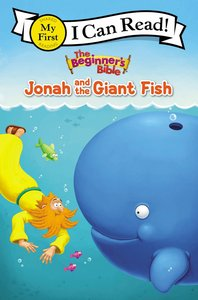 Jonah and the Giant Fish (My First I Can Read/beginners Bible Series)