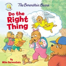 Do the Right Thing (The Berenstain Bears Series)