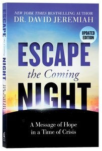 Escape the Coming Night: A Message of Hope in a Time of Crisis (Unabridged, Mp3)