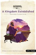 A Kingdom Established (Preschool Leader Guide) (#04 in The Gospel Project For Kids 2015-18 Series)