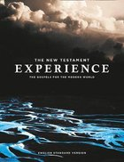 ESV the New Testament Experience: The Gospels For the Modern World