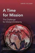 A Time of Mission (Global Christian Library Series)